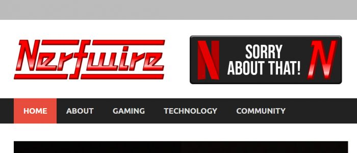 Nerfwire Adds New Button For When You Meant To Click On Netflix