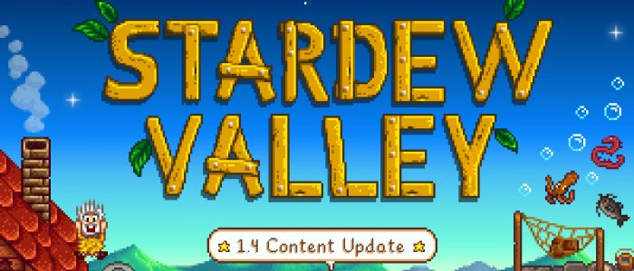 Stardew Valley Updates Just As You Got Your Life Back Together Again